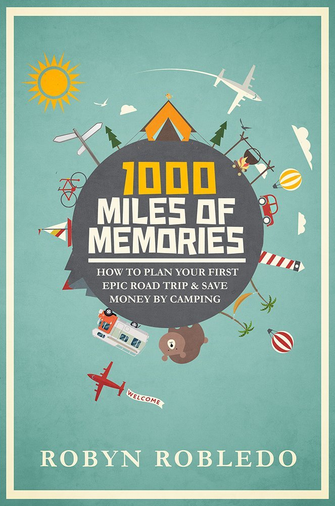 1000 miles of memories, how to plan a road trip