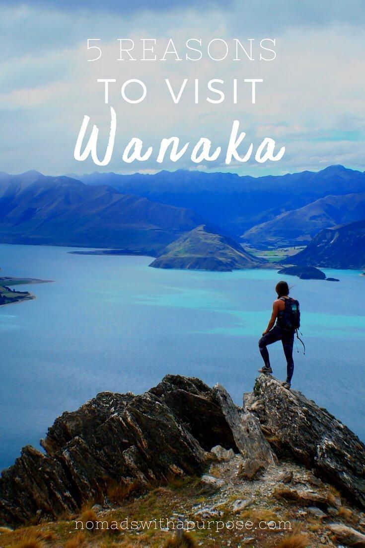 5 Reasons to visit Wanaka